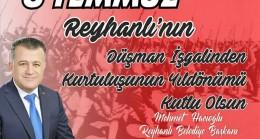 Başkan Hacıoğlu'nun 8 Temmuz Reyhanlı Kurtuluşu ile ilgili mesajı