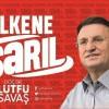 """BAŞKAN SAVAŞ: """"ÜLKENE, VATANINA, MİLLETİNE SARIL"""""""