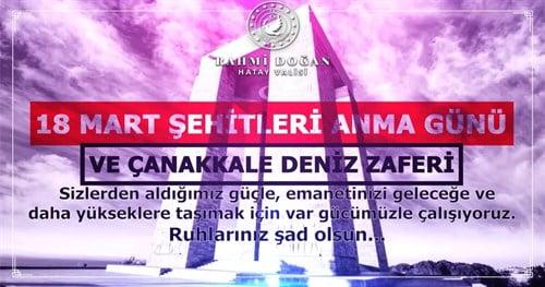 Vali Doğan'ın 18 Mart Çanakkale  Deniz Zaferi'nin 106. Yıl Dönümü ve  Şehitleri Anma Günü Mesajı