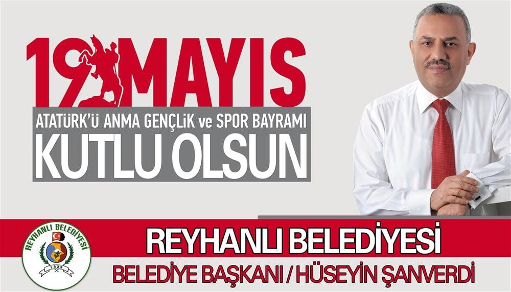Başkan Şanverdi'nin 19 Mayıs Kutlama Mesajı