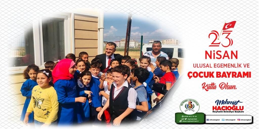 Başkan Hacıoğlu'nun 23 Nisan Ulusal Egemenlik ve Çocuk Bayramı Kutlama Mesajı