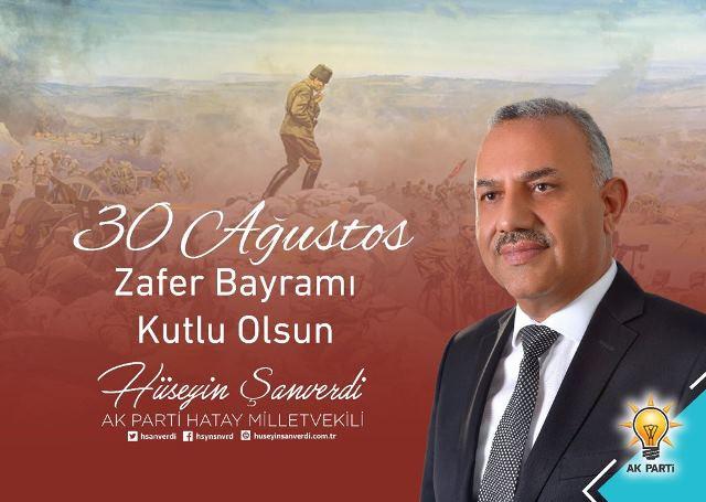 MİLLETVEKİLİ ŞANVERDİ'NİN 30 AĞUSTOS ZAFER BAYRAMI KUTLAMA MESAJI
