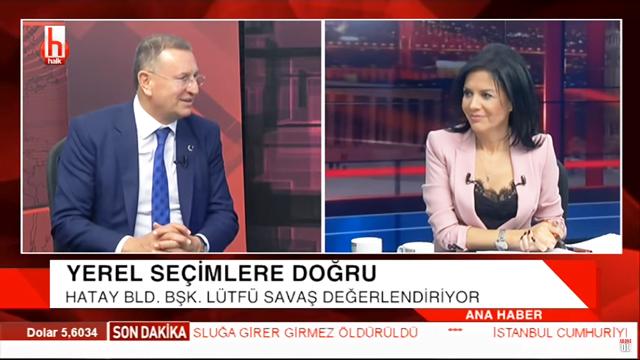 BAŞKAN SAVAŞ HALK TV'DE HATAY GÜNDEMİNİ DEĞERLENDİRDİ