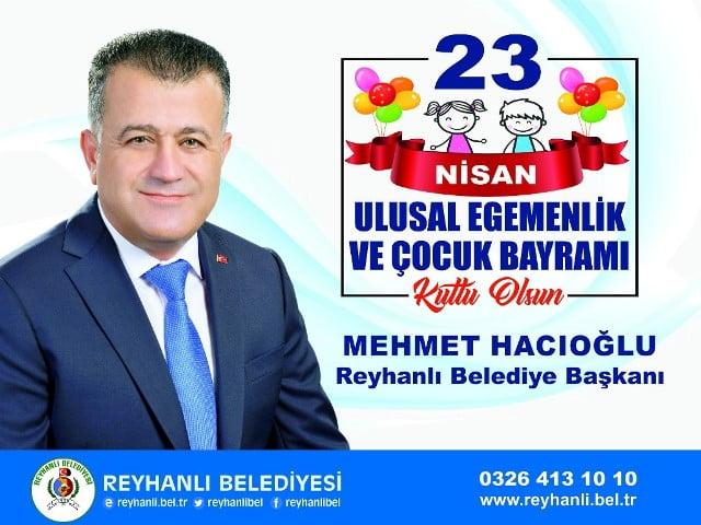 Başkan Hacıoğlu'nun 23 Nisan Mesajı