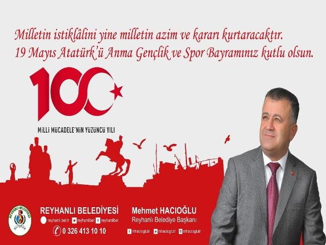 """Başkan Hacıoğlu'nun """"19 Mayıs Atatürk'ü Anma Gençlik ve Spor Bayramı"""" Mesajı"""