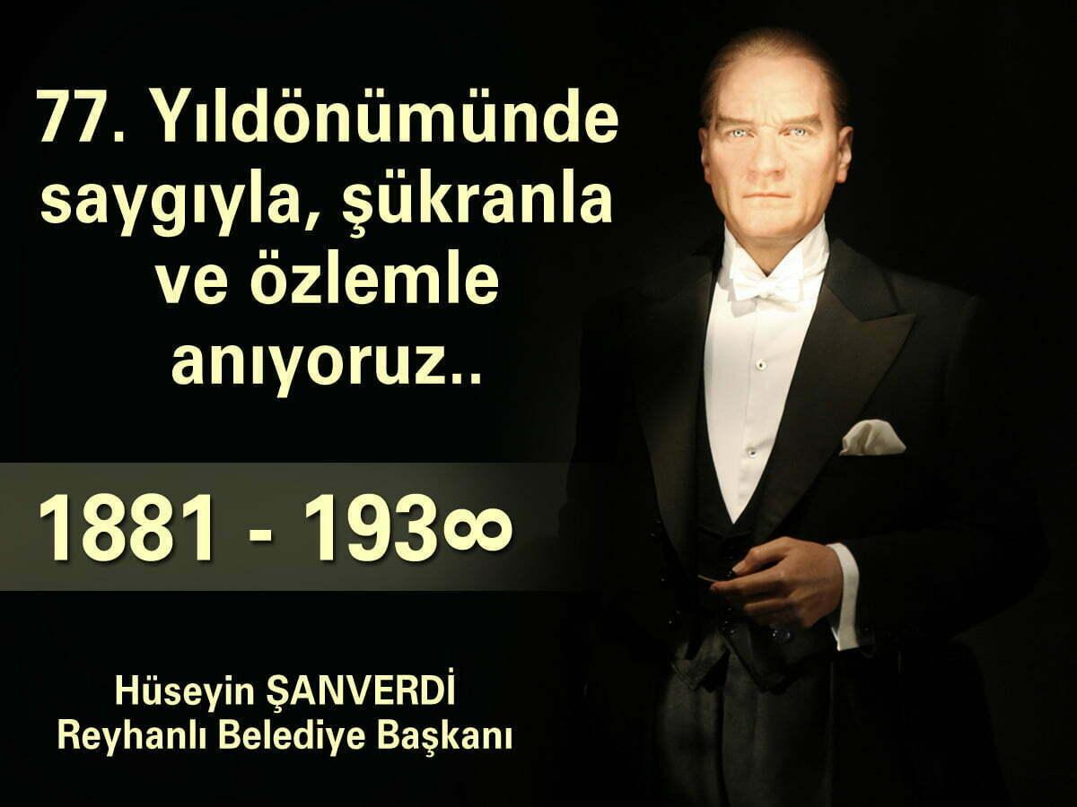 """Şanverdi, """"Cumhuriyetimizin Kurucusu Gazi Mustafa Kemal Atatürk'ü Saygıyla Anıyoruz"""""""